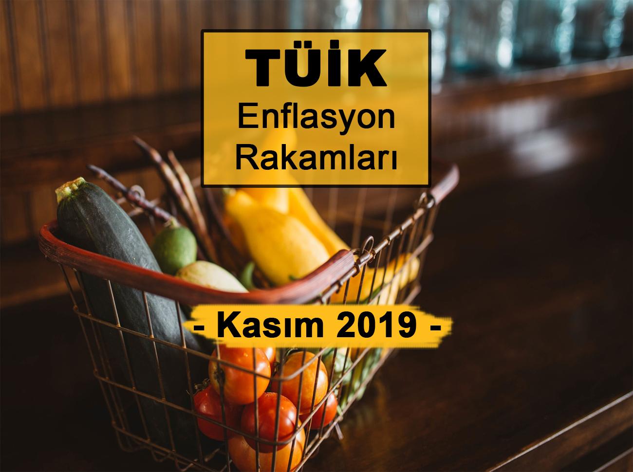 Enflasyon Rakamları (Kasım 2019)