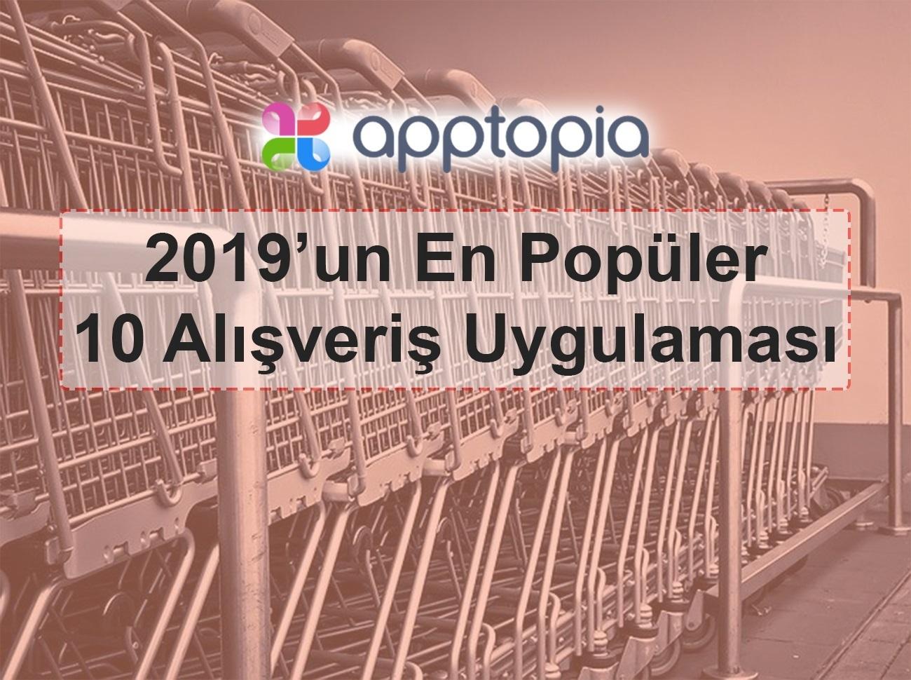 2019'un En Popüler 10 Alışveriş Uygulaması