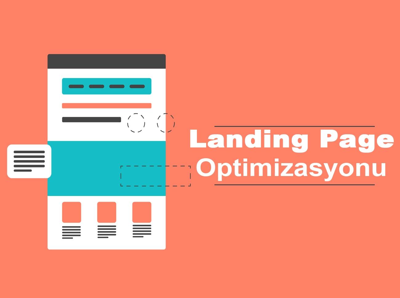 Landing Page (Açılış Sayfası) Optimizasyonunda Önemli Noktalar