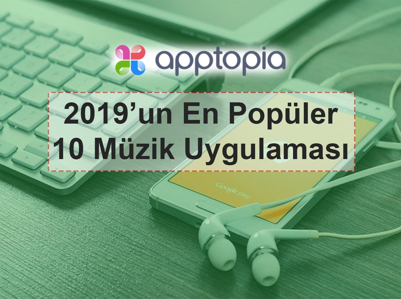 2019'un En Popüler 10 Müzik Uygulaması