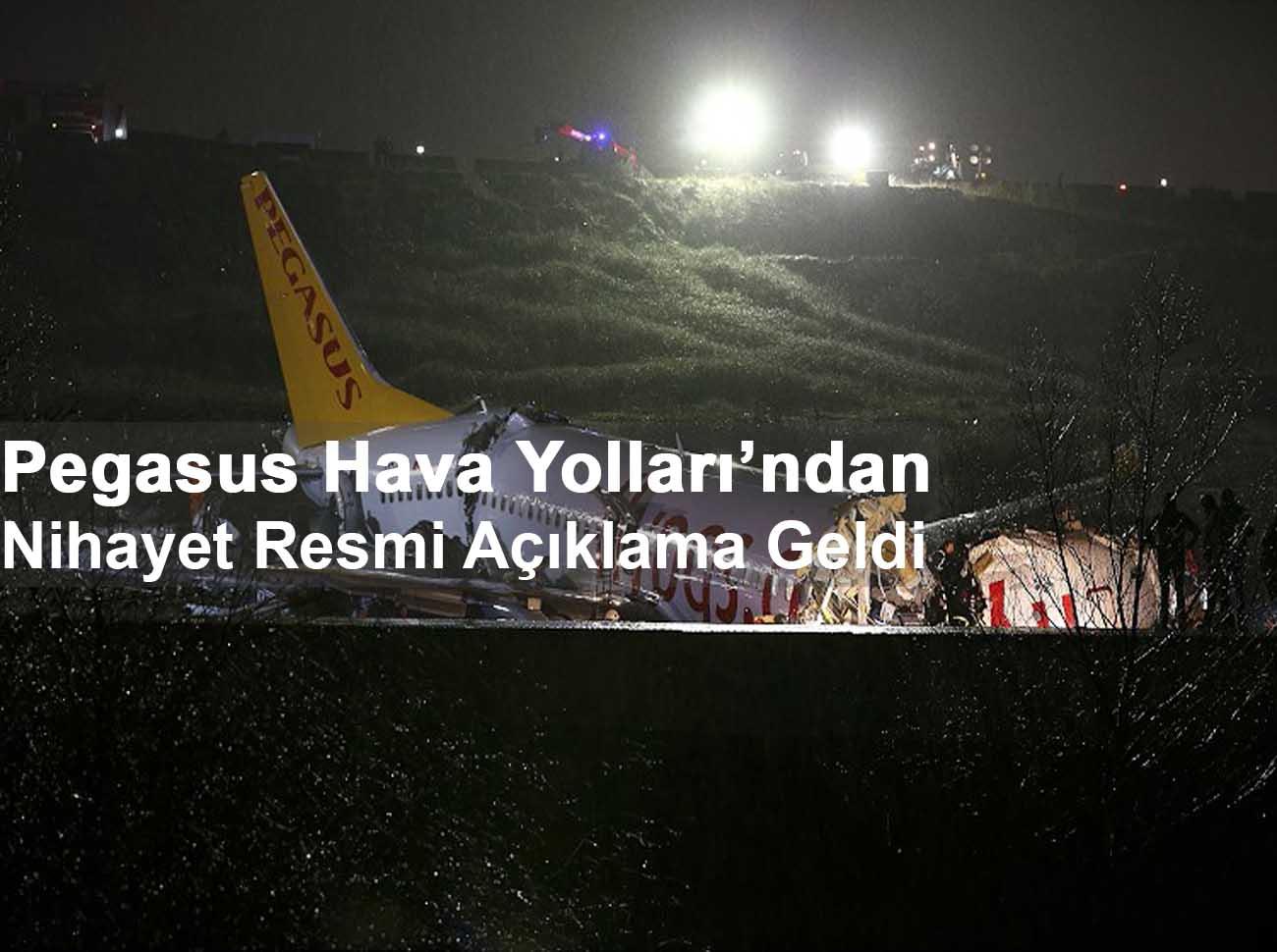 Pegasus Hava Yolları Kaza Sonrası Açıklama Yaptı