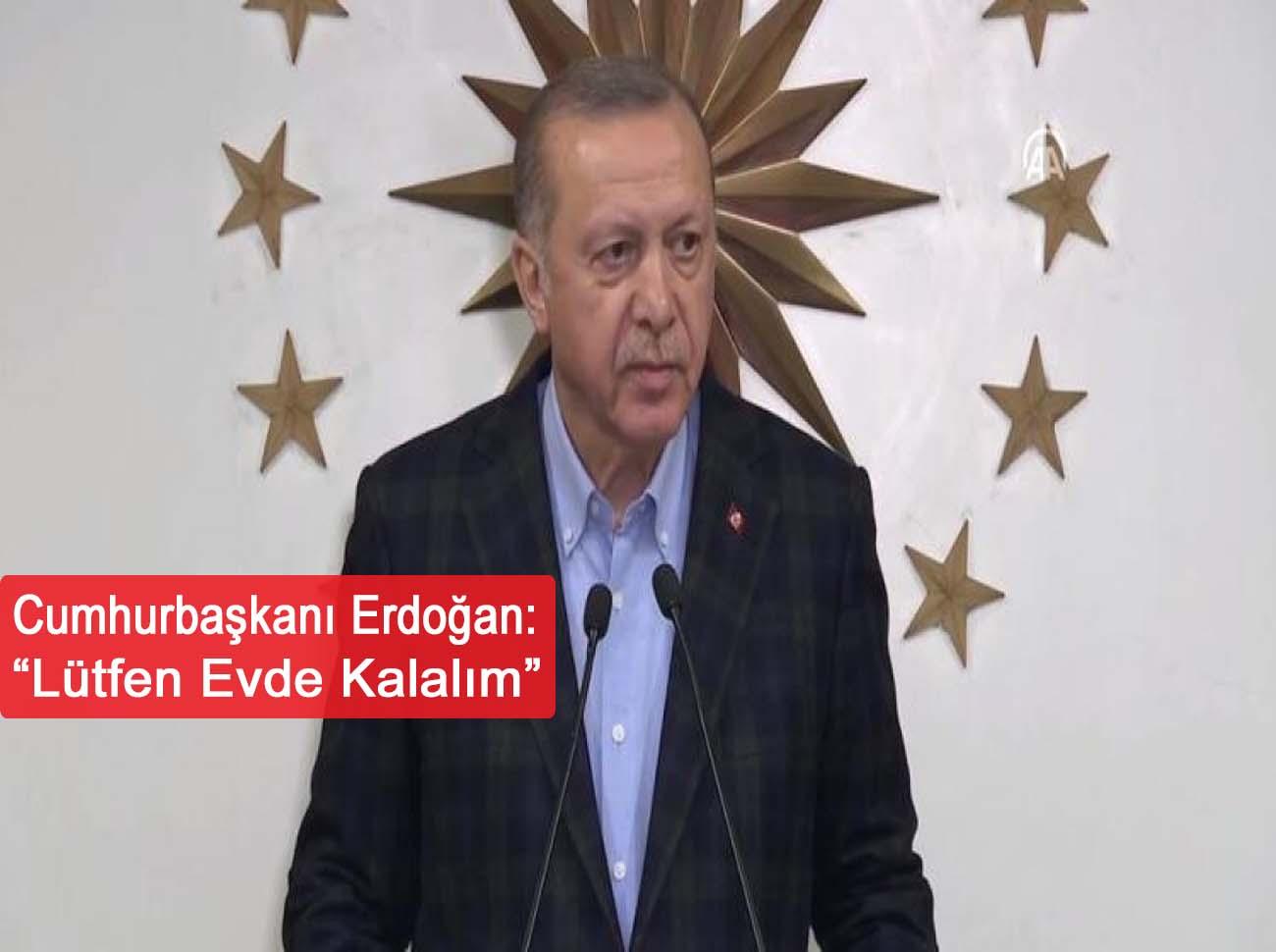 Cumhurbaşkanı Erdoğan Korona Virüs Tedbirlerini Açıkladı
