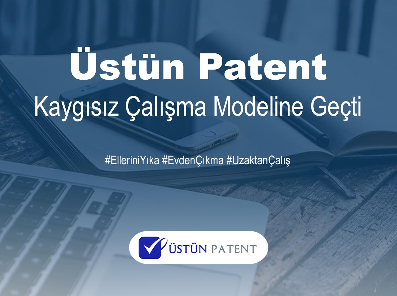 Üstün Patent'ten Kaygısız Çalışma Modeli