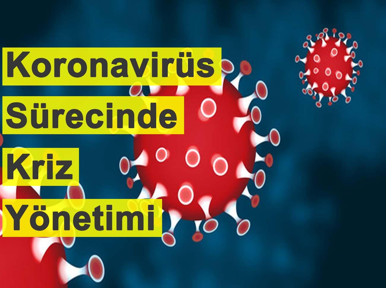 Koronavirüs Sürecinde Kriz Yönetimi