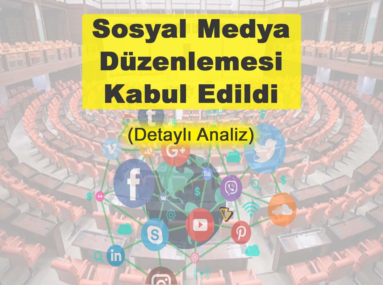 Sosyal Medya Düzenlemesi (Tüm Detaylar)