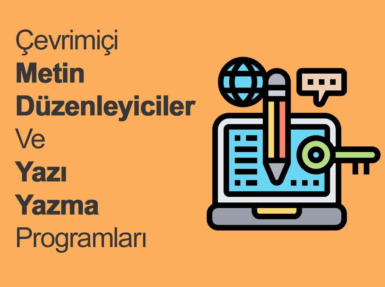 Çevrimiçi Metin Düzenleyiciler Ve Yazı Yazma Programları