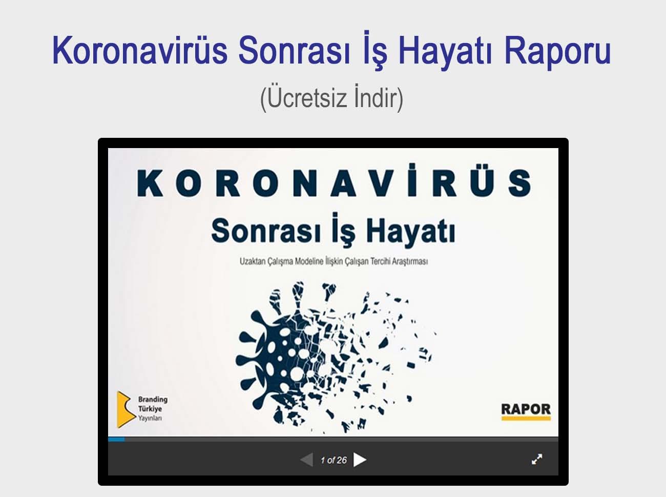 Koronavirüs Sonrası İş Hayatı Raporu (İndir)