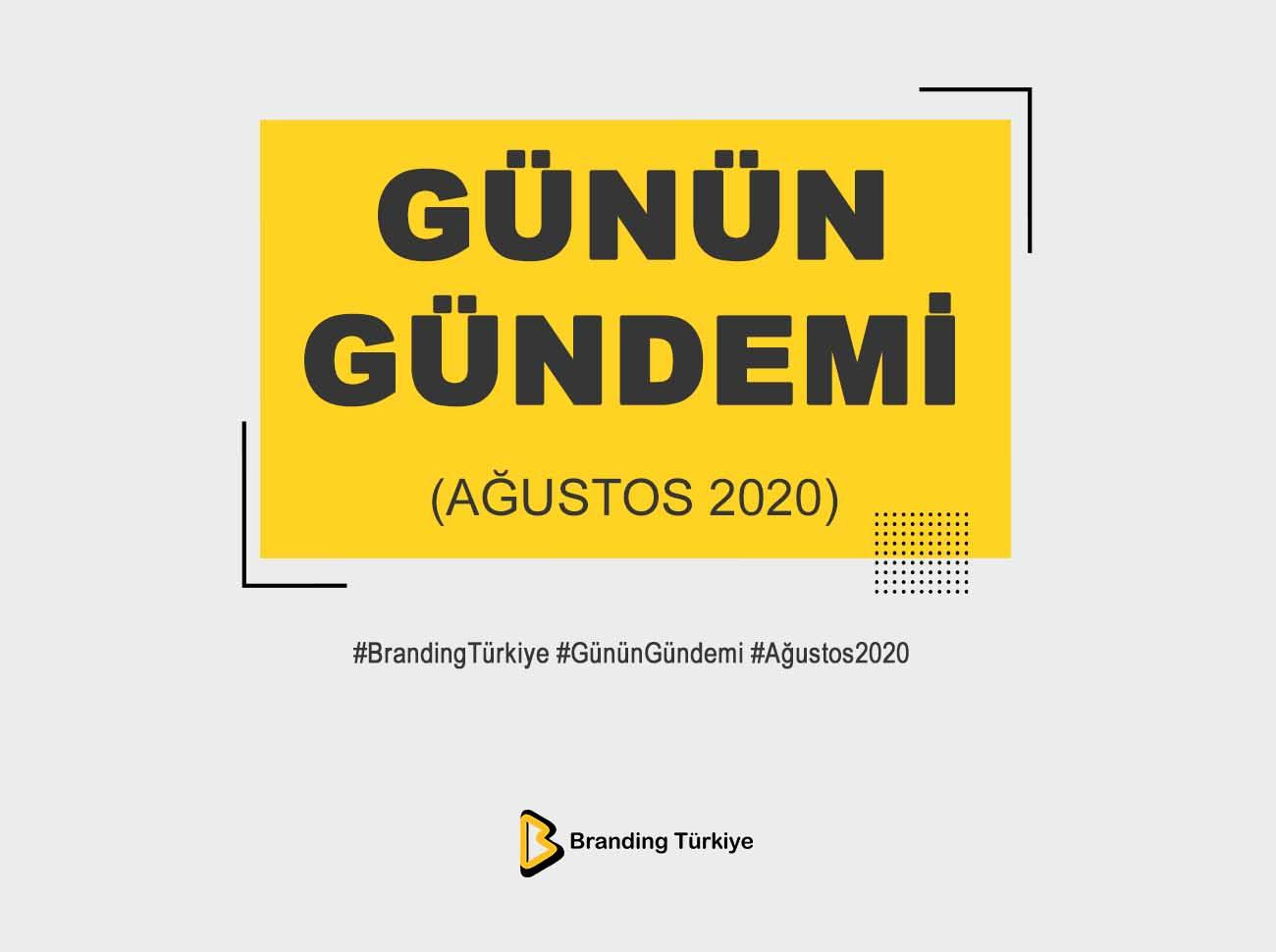 Günün Gündemi (Ağustos 2020)