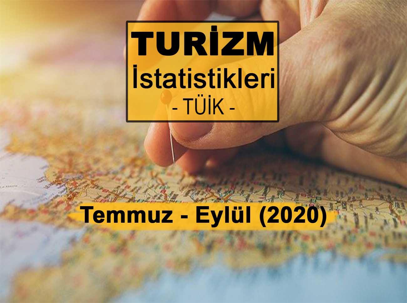 Turizm İstatistikleri (Temmuz – Eylül 2020)