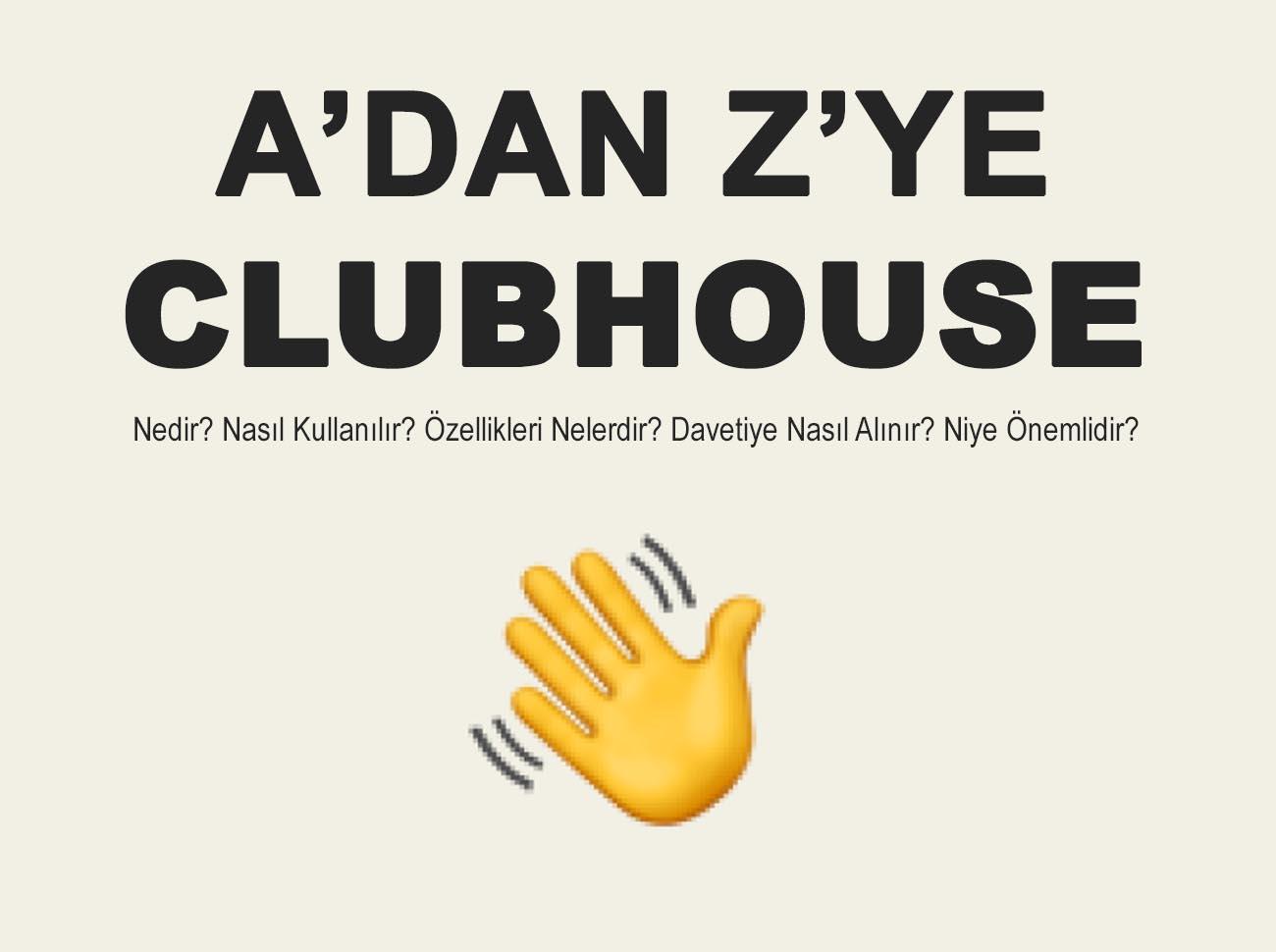 Clubhouse Nedir? Nasıl Kullanılır?