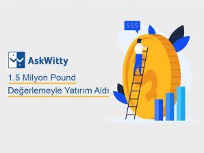 AskWitty 1.5 Milyon Pound Değerlemeyle Yatırım Aldı
