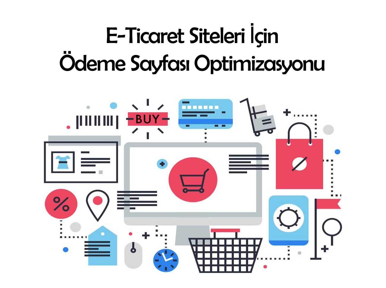 E-Ticaret Siteleri İçin Ödeme Sayfası Optimizasyonu