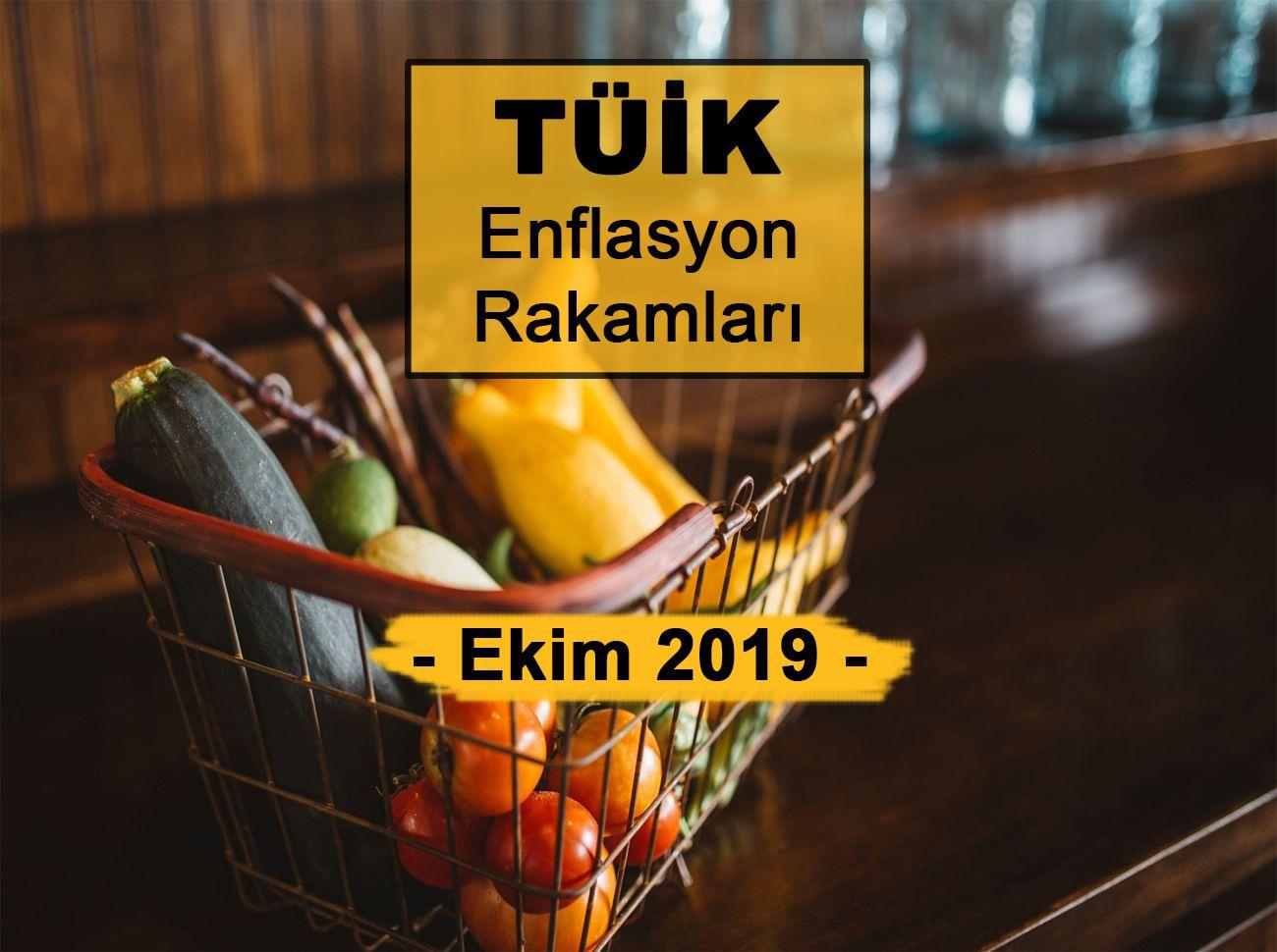 Enflasyon Rakamları (Ekim 2019) Açıklandı