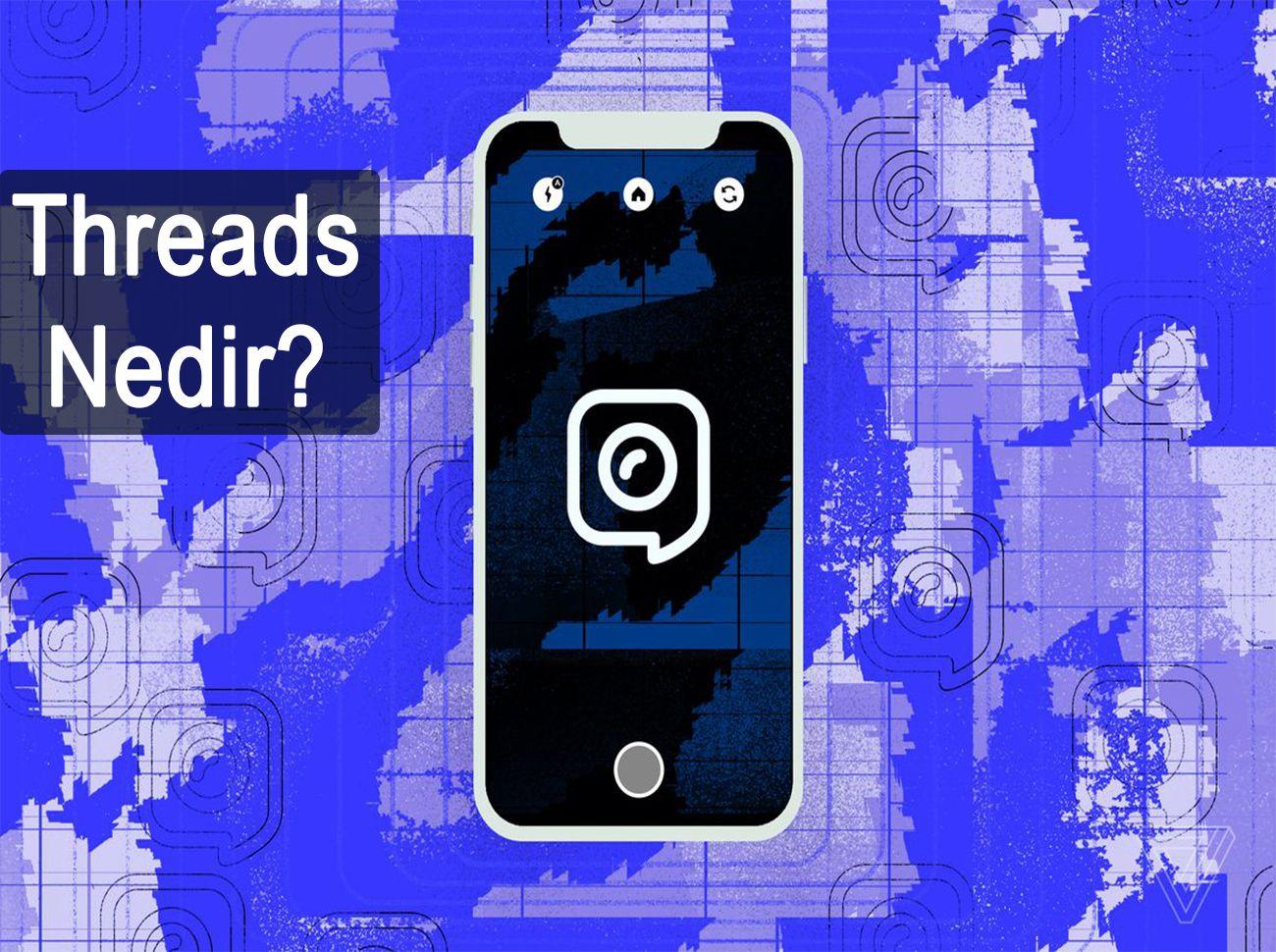 Facebook'tan Snapchat'e Rakip Uygulama: Threads