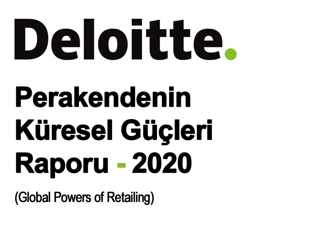 Perakendenin Küresel Güçleri 2020 Raporu