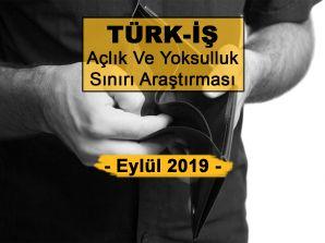 TÜRK-İŞ Açlık Ve Yoksulluk Sınırı Eylül 2019