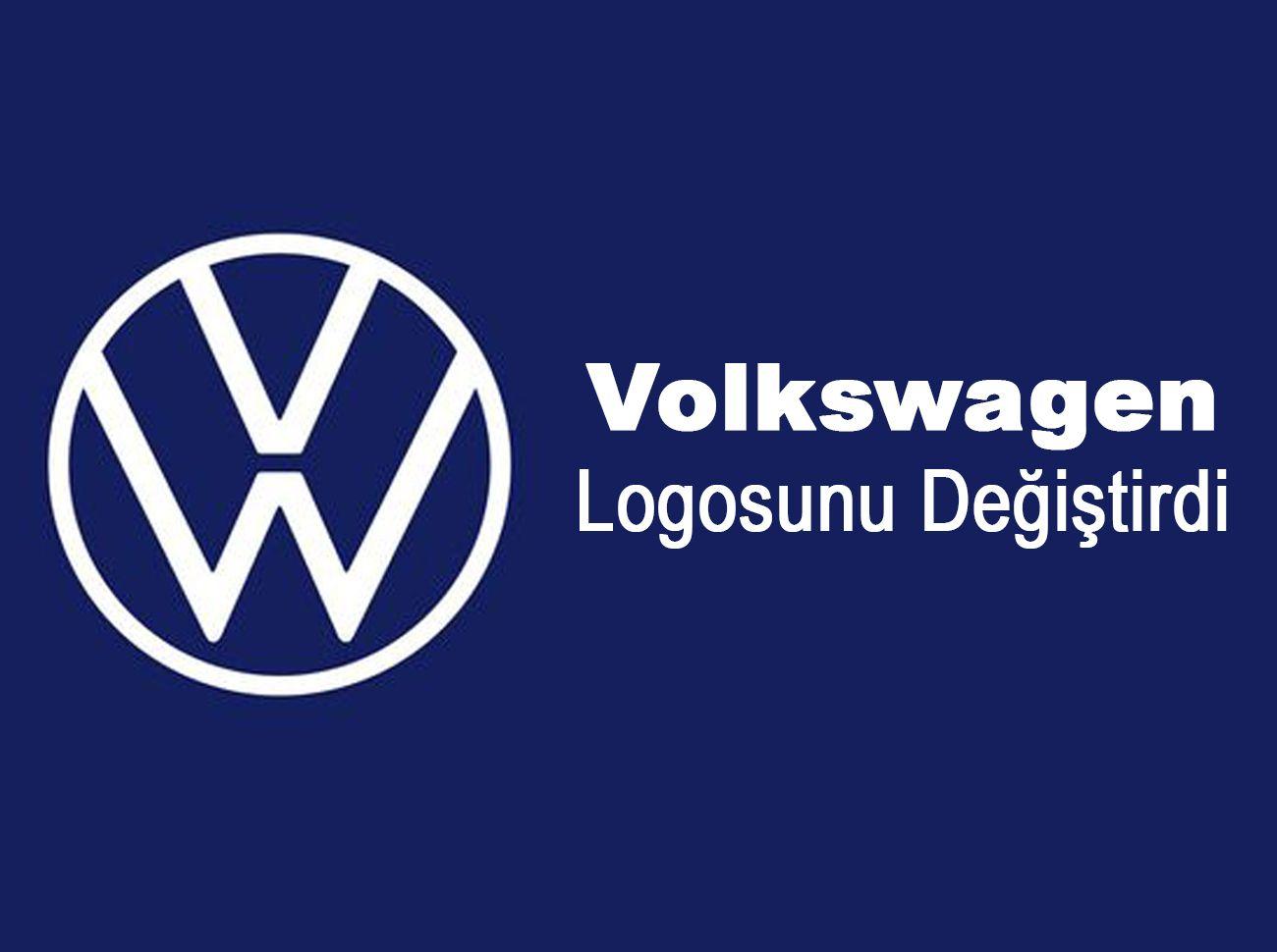 Volkswagen Yeni Logosunu Tanıttı